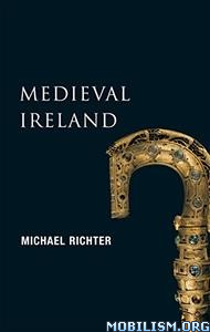 Medieval Ireland by Michael Richter