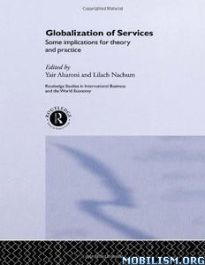 Download ebook Globalization of Services by Yair Aharoni, et al (.PDF)