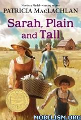 Download ebook Sarah, Plain & Tall series by Patricia MacLachlan (.ePUB)