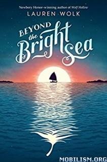 Download ebook Beyond the Bright Sea by Lauren Wolk (.MP3)
