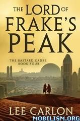 Download ebook The Bastard Cadre series by Lee Carlon (.ePUB)(.MOBI)+