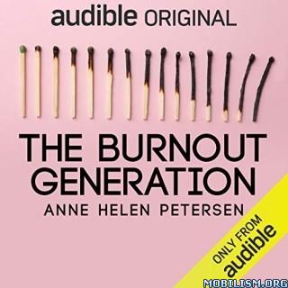 The Burnout Generation by Anne Helen Petersen (.M4B)