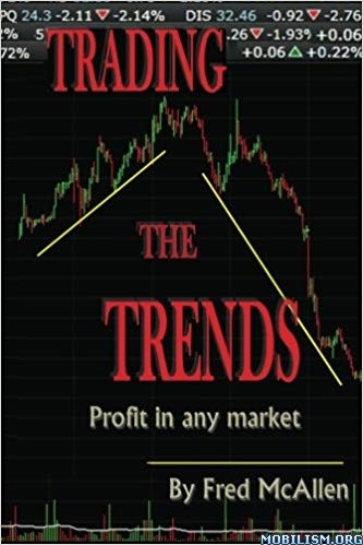 Trading the Trends by Fred McAllen
