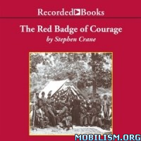 The Red Badge of Courage by Stephen Crane