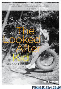 Download ebook The Looked After Kid by Paolo Hewitt (.ePUB)(.AZW3)