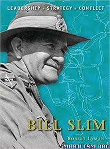 Bill Slim by Robert Lyman