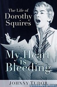 My Heart Is Bleeding by Johnny Tudor