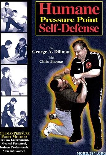 Download Humane Pressure Point Self-Defense by George