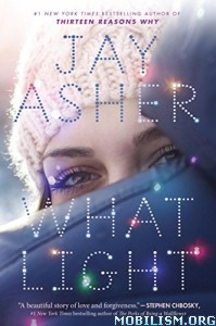 Download ebook What Light by Jay Asher (.ePUB)
