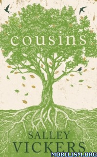 Download Cousins by Salley Vickers (.ePUB)(.MOBI)