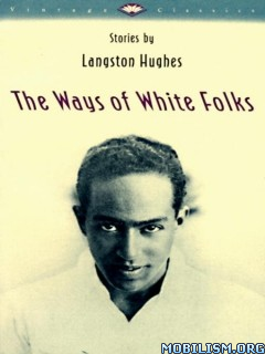 Download ebook The Ways of White Folks: Stories by Langston Hughes (.ePUB)