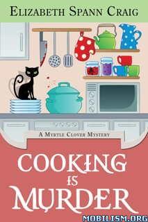 Download ebook Cooking is Murder by Elizabeth Spann Craig (.ePUB)