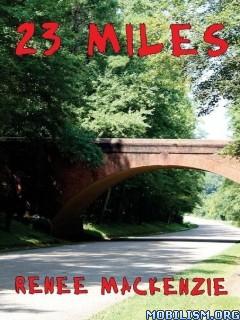Download 23 Miles by Renee MacKenzie (.ePUB)(.MOBI)
