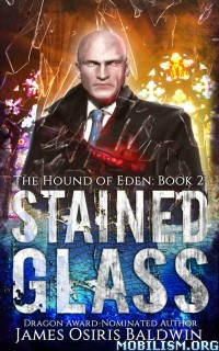 Download Stained Glass by James Osiris Baldwin (.ePUB)(.AZW)