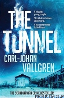 Download ebook The Tunnel by Carl-Johan Vallgren (.ePUB)