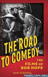 The Road to Comedy by Donald McCaffrey