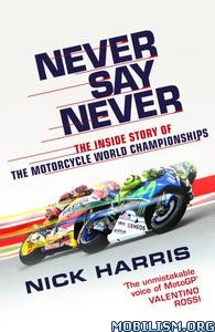 Never Say Never by Nick Harris
