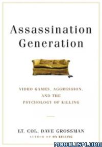 Download ebook Assassination Generation by Dave Grossman (.ePUB)