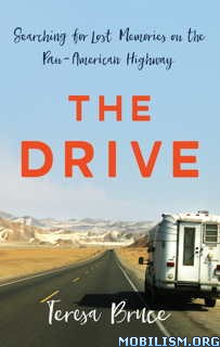 Download ebook The Drive by Teresa Bruce (.ePUB)