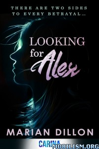 Download ebook Looking for Alex by Marion Dillon (.ePUB)