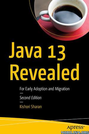 Java 13 Revealed by Kishori Sharan  +