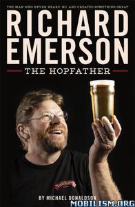 Richard Emerson: The Hopfather by Michael Donaldson