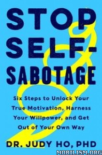 Stop Self-Sabotage by Judy Ho