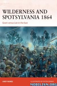 Download ebook Wilderness & Spotsylvania 1864 by Andy Nunez (.ePUB)