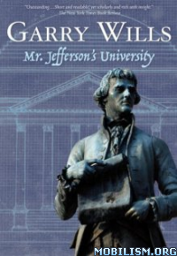 Download Mr. Jefferson's University by Garry Wills (.ePUB)