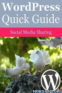 Download ebook Wordpress Social Media Sharing by Elias Ericson (.ePUB)