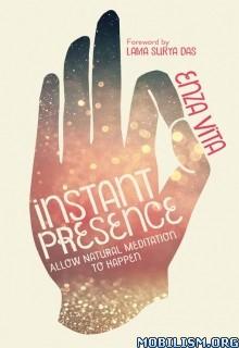 Download ebook Instant Presence by Enza Vita (.ePUB)