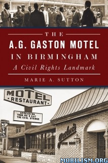 Download The A.G. Gaston Motel by Marie A. Sutton (.ePUB)