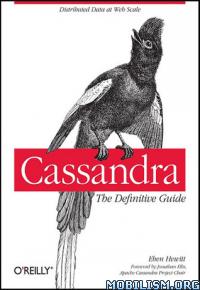 Download ebook Cassandra: The Definitive Guide by Eben Hewitt (.ePUB)
