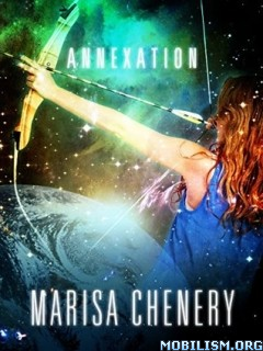 Download ebook Annexation by Marisa Chenery (.ePUB)(.MOBI)