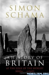 Download ebook A History of Britain, Volume 1 by Simon Schama (.ePUB)