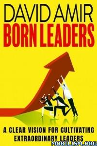 Born Leaders: A Clear Vision by David Amir  +