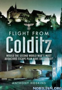 Download ebook Flight from Colditz by Anthony Hoskins (.ePUB)
