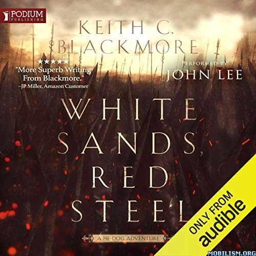 White Sands, Red Steel by Keith C. Blackmore (.M4B)