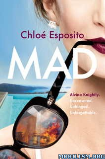 Download ebook Mad by Chloé (Chloe) Esposito (.ePUB)(.MOBI)