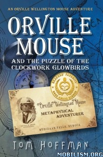Download Orville Wellington Mouse series by Tom Hoffman (.ePUB)+