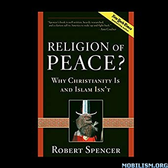 Religion of Peace by Robert Spencer