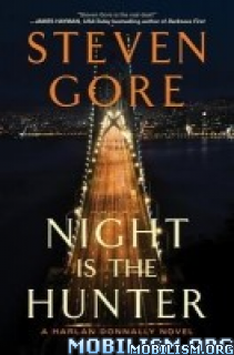 Download ebook Night Is the Hunter by Steven Gore (.ePUB)+