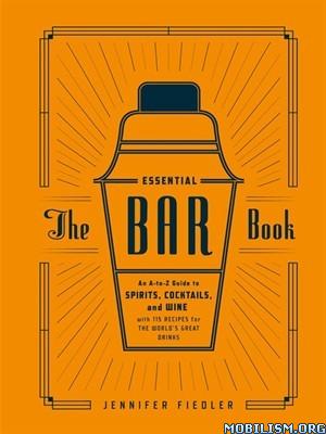Download ebook The Essential Bar Book by Jennifer Fiedler (.ePUB)