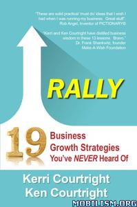 Rally: 19 Business Strategies by Kerri Courtright +