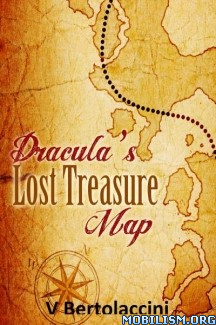 Download Dracula's Lost Treasure Map by V Bertolaccini (.ePUB)(.MOBI)