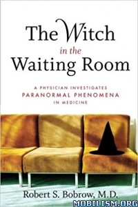 Download ebook The Witch in the Waiting Room by Robert S. Bobrow (.ePUB)