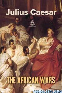 The African Wars by Julius Caesar