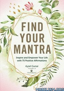 Find Your Mantra by Aysel Gunar