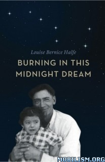 Download Burning in Midnight Dream by Louise Bernice Halfe (.ePUB)