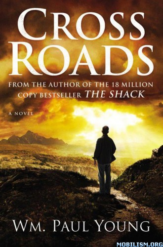 Download Cross Roads by Wm. Paul Young (.ePUB)